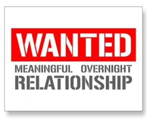 Wanted Meaningful Overnight relationships