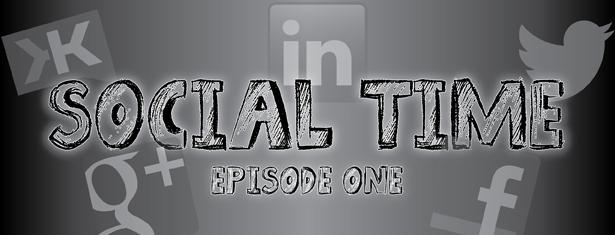 Social Time Ep1: On Your Marks, Get Set, LinkedIn!